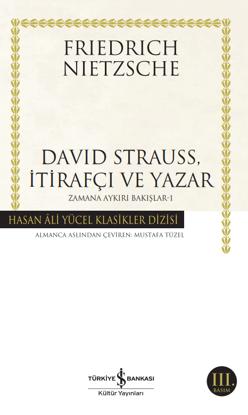David Strauss, İtirafçı ve Yazar - Zamana Aykırı Bakışlar 1 resmi