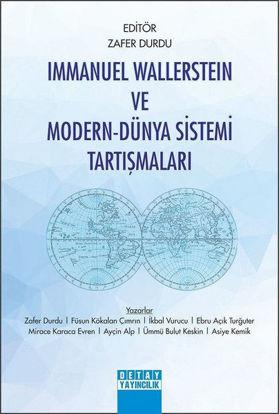 Immanuel Wallerstein ve Modern-Dünya Sistemi Tartışmaları resmi