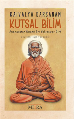 Kaivalya Darsanam - Kutsal Bilim resmi