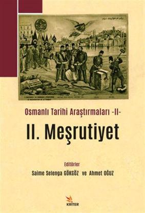 II. Meşrutiyet - Osmanlı Tarihi Araştırmaları II resmi