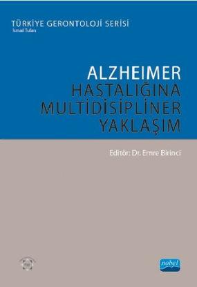 Alzheimer Hastalığına Multidisipliner Yaklaşım resmi