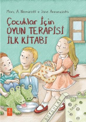 Çocuklar İçin Oyun Terapisi İlk Kitabı resmi