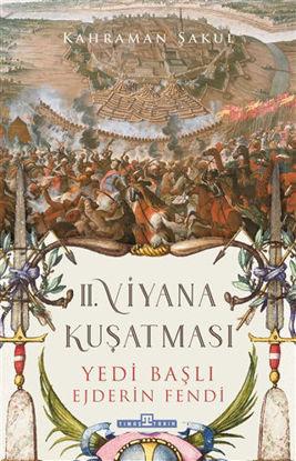 II. Viyana Kuşatması - Yedi Başlı Ejderin Fendi resmi