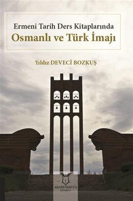 Ermeni Tarih Ders Kitaplarında Osmanlı ve Türk İmajı resmi