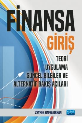 Finansa Giriş - Teori, Uygulama, Güncel Bilgiler ve Alternatif Bakış Açıları resmi