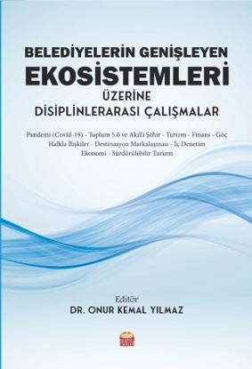 Belediyelerin Genişleyen Ekosistemleri Üzerine Disiplinlerarası Çalışmalar resmi