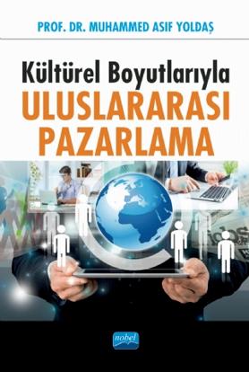 Türkiye'de Dış Ticaret ve Lojistik - Uygulamalı ve Teorik Seçme Konular resmi