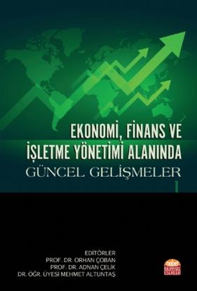 Ekonomi, Finans ve İşletme Yönetimi Alanında Güncel Gelişmeler - I resmi