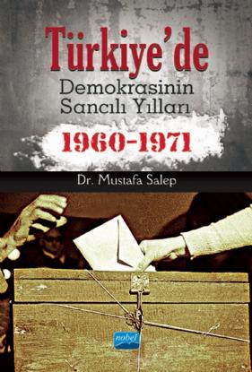 Türkiye'de Demokrasinin Sancılı Yılları (1960-1971) resmi