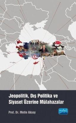 Jeopolitik Dış Politika ve Siyaset Üzerine Mülahazalar resmi