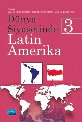 Dünya Siyasetinde Latin Amerika - 3 resmi