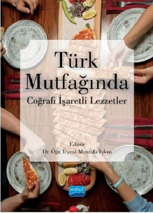 Türk Mutfağında Coğrafi İşaretli Lezzetler resmi