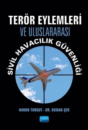 Terör Eylemleri ve Uluslararası Sivil Havacılık Güvenliği resmi