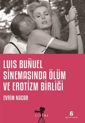 Luis Bunuel Sinemasında Ölüm ve Erotizm Birliği resmi