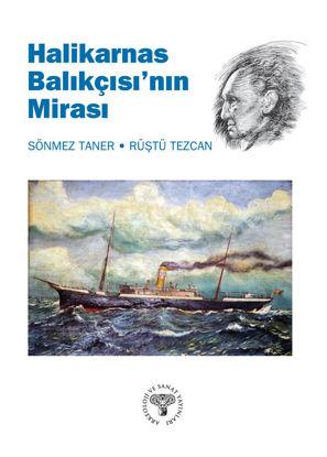 Halikarnas Balıkçısı'nın Mirası resmi
