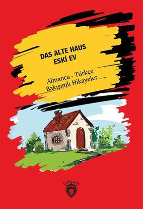 Das Alte Haus - Eski Ev resmi