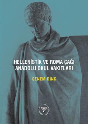 Hellenistik ve Roma Çağı Anadolu Okul Vakıfları resmi