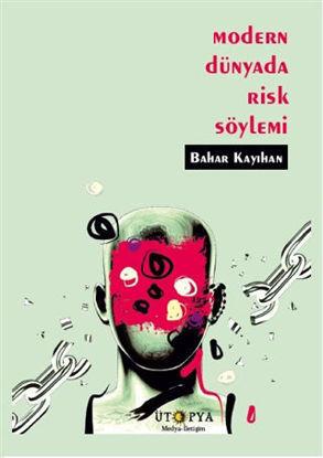 Modern Dünyada Risk Söylemi resmi