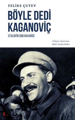 Böyle Dedi Kaganoviç resmi