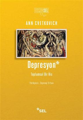 Depresyon: Toplumsal Bir His resmi