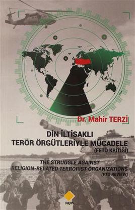 Din İltisaklı Terör Örgütleriyle Mücadele (Fetö Kritiği) resmi