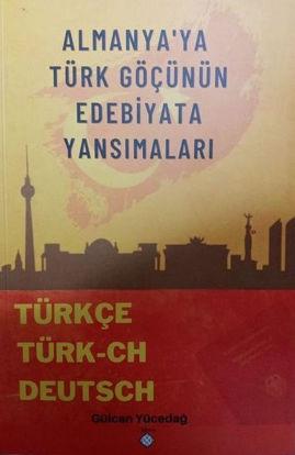 Almanyaya Türk Göçünün Edebiyata Yansımaları resmi