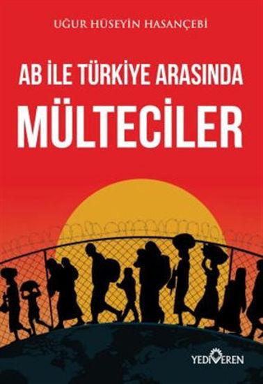 AB ile Türkiye Arasında Mülteciler resmi