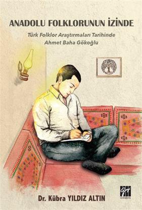 Anadolu Folklorunun İzinde resmi