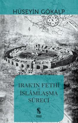 Irak'ın Fethi ve İslamlaşma Süreci resmi