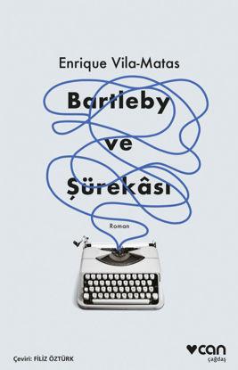 Bartleby ve Şürekası resmi