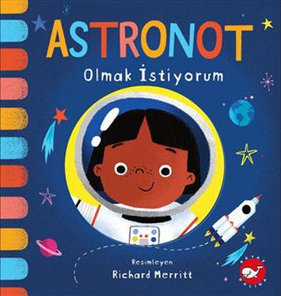 Astronot Olmak İstiyorum resmi