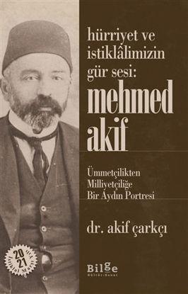 Hürriyet ve İstiklalimizin Gür Sesi: Mehmed Akif resmi