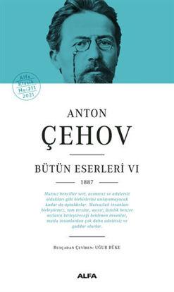 Anton Çehov - Bütün Eserleri VI - 1887 resmi