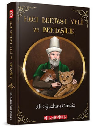 Hacı Bektaş-ı Veli ve Bektaşilik resmi