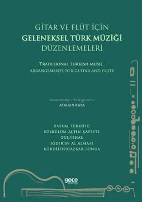Gitar ve Flüt Için Geleneksel Türk Müziği Düzenlemeleri resmi