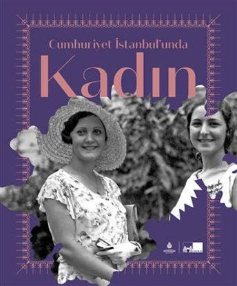 Cumhuriyet İstanbul'unda Kadın resmi