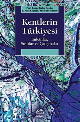 Kentlerin Türkiyesi resmi