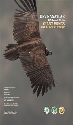 Dev Kanatlar Kara Akbaba - Giant Wings The Black Vulture (Ciltli) resmi