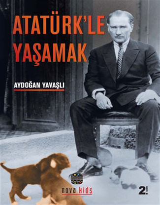 Atatürk'le Yaşamak resmi