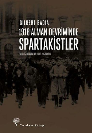 1918 Alman Devriminde Spartakistler resmi