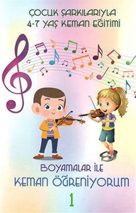 Çocuk Şarkılarıyla 4-7 Yaş Keman Eğitimi - Boyamalar ile Keman Öğreniyorum 1 resmi