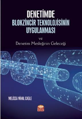Denetimde Blokzincir Teknolojisinin Uygulanması ve Denetim Mesleğinin Geleceği resmi