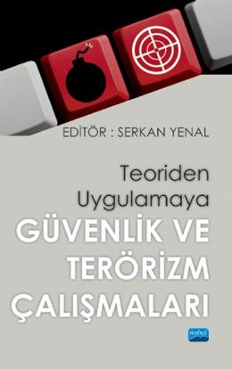 Teoriden Uygulamaya Güvenlik ve Terörizm Çalışmaları resmi