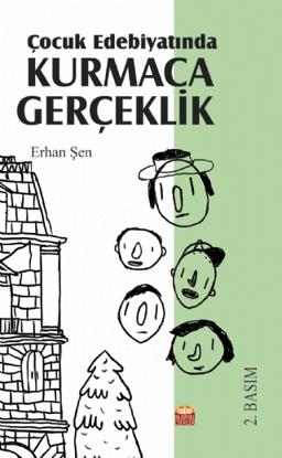Çocuk Edebiyatında Kurmaca Gerçeklik resmi