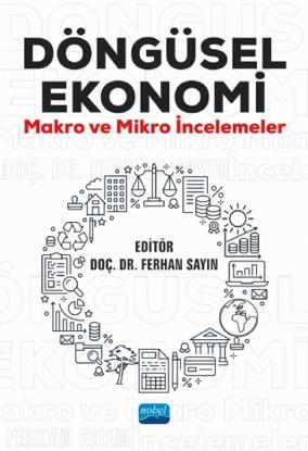 Döngüsel Ekonomi Makro ve Mikro İncelemeler resmi