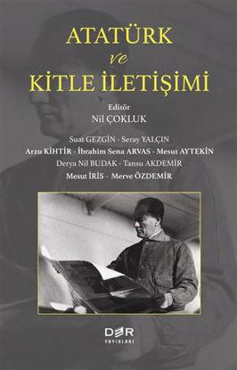 Atatürk ve Kitle İletişimi resmi