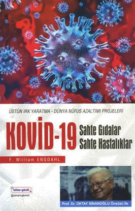 Kovid-19 - Sahte Gıdalar Sahte Hastalıklar - Üstün Irk Yaratma-Dünya Nüfus Azalımı Projeleri resmi