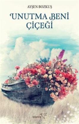 Unutma Beni Çiçeği resmi