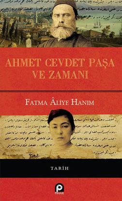 Ahmet Cevdet Paşa ve Zamanı Ciltli resmi