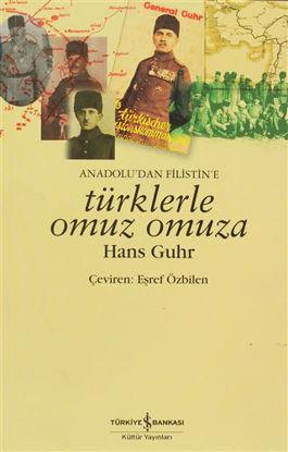 Anadolu'dan Filistin'e Türklerle Omuz Omuza resmi